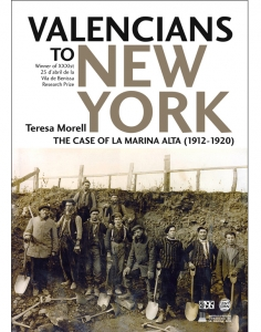 Valencians to New York. The case of la Marina Alta (1912-1920)