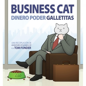 Business Cat. Dinero. Poder. Galletitas